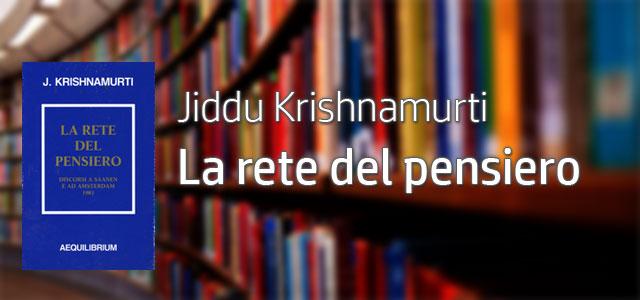 Yoga-a-Trento-Jiddu-Khrishnamurti-La-Rete-del-Pensiero