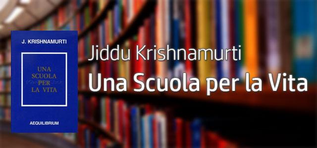 Yoga-a-Trento-Jiddu-Khrishnamurti-Una-Scuola-per-la-Vita