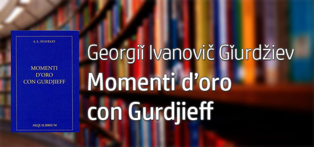 Gurdjieff - Mistici Suggeriti - Yoga by Enzo de Ruvo