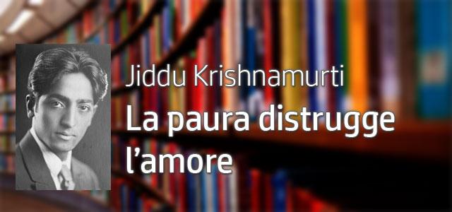 Yoga-a-Trento-Jiddu-Khrishnamurti-La-Paura-Distrugge-Amore